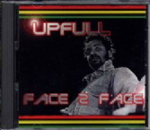 SALE ITEM  - Upfull - Face 2 Face (Solar Dub)CD